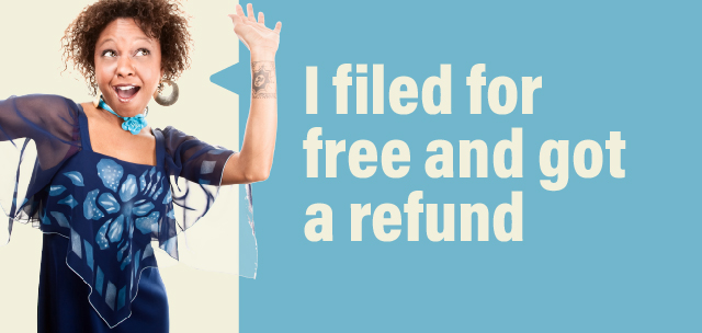 I filed for free and got a refund