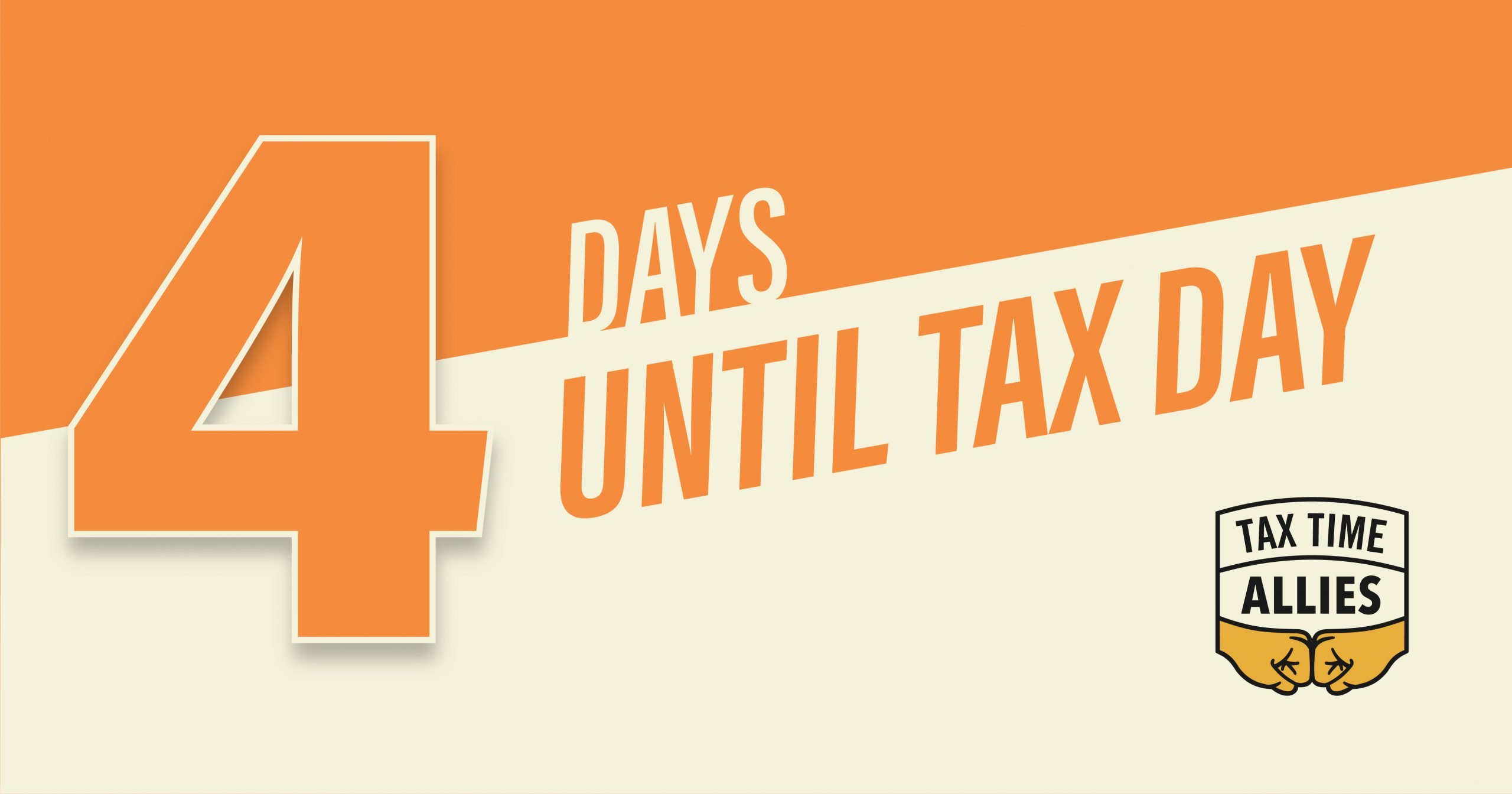 4 Days Until Tax Day