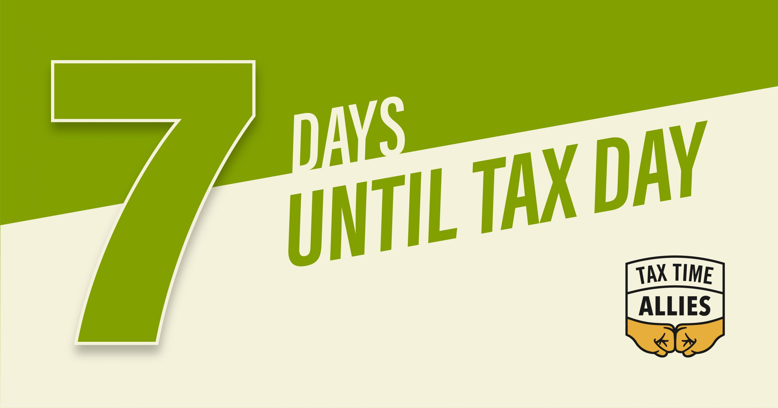 One Week Until Tax Day